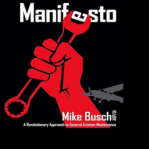 Manifesto: A Revolutionary Approach to General Aviation Maintenance Titelbild