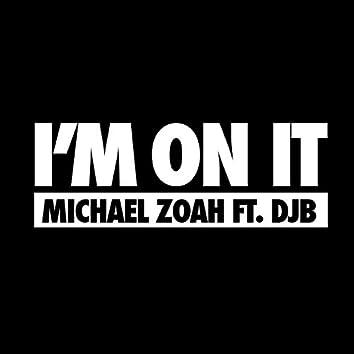 I'm on It (feat. Djb)