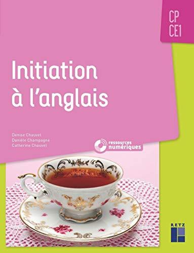Initiation à l'anglais CP/CE1 (+ CD-Rom / Téléchargement)