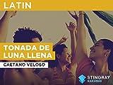 Tonada de luna llena in the Style of Caetano Veloso