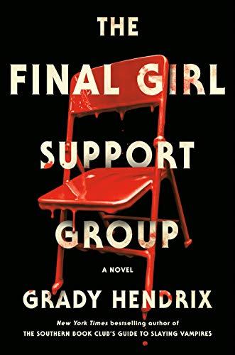 <em>The Final Girl Support Group</em>