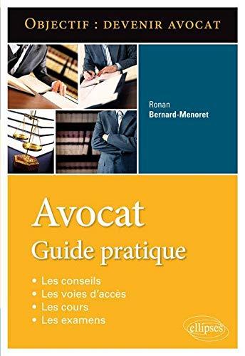 Objectif Devenir Avocat Guide Pratique