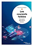 Les courants faibles - Description - Applications - Gestion