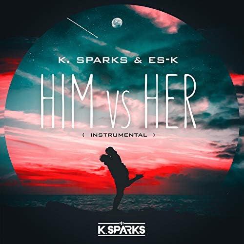 K. Sparks & Es-K