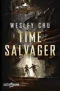 Time salvager par Wesley Chu