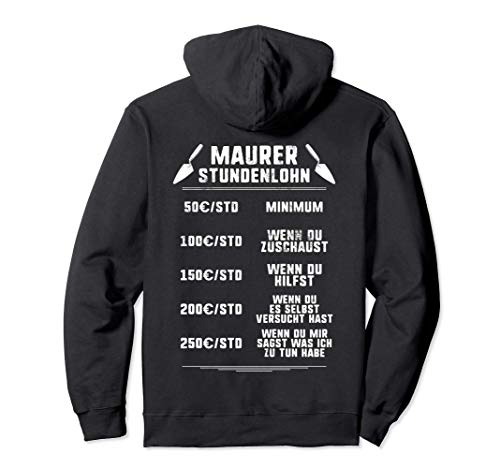 Stundenlohn Maurer Pullover Hoodie