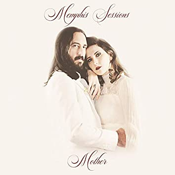 Memphis Sessions: Mother