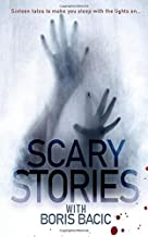 Scary Stories With B.B. (Nosleep Scary Stories Collection by Boris Bacic)