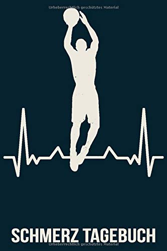 Schmerz Tagebuch: Schmerztagebuch für 1 Jahr (53 Wochen) Dokumentation ganz einfach ! Tagebuch chronische Schmerzen A5 Softcover Arztplan Medikamentenplan / Basketball Spieler Fan