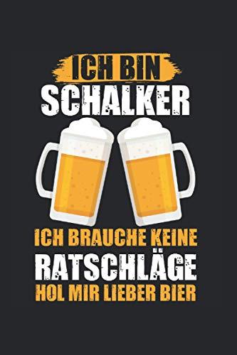 Ich bin Schalker ich brauche keine Ratschläge hol mir lieber Bier: Schalke Schalker Notizbuch Tagebuch Liniert A5 6x9 Zoll Logbuch Planer Geschenk