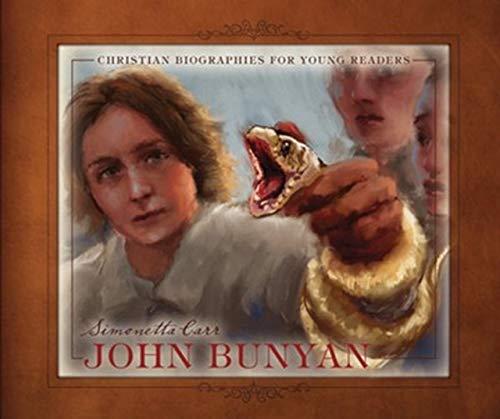 John Bunyan (Christian Biographies for Young Readers)