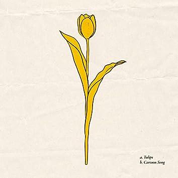 Tulips / Cartoon Song