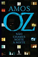 Não Chames Noite à Noite (Portuguese Edition)