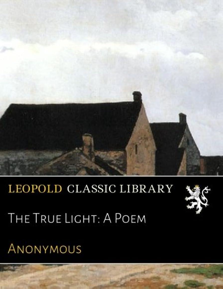 公平才能のあるフェリーThe True Light: A Poem