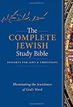 The Complete Jewish Study Bible: Illuminating the Jewishness of God's Word; Hardcover Edition PDF
