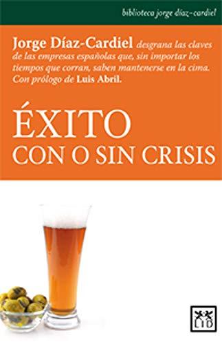 Éxito con o sin crisis: Jorge Díaz-Cardiel Desgrana Las Claves