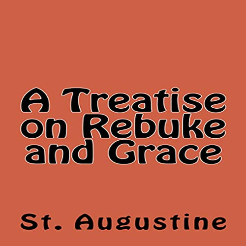 A Treatise on Rebuke and Grace cover art