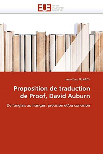 Proposition de traduction de Proof, David Auburn: De l'anglais au français, précision et/ou concision (Omn.Univ.Europ.)