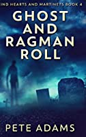 Ghost and Ragman Roll: Large Print Hardcover Edition