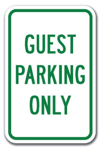 """Guest Parking Only Sign 12"""" X 18"""" Heavy Gauge Aluminum Signs"""