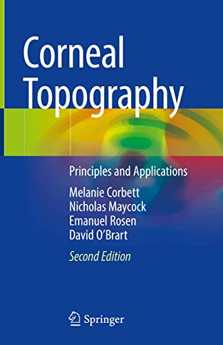 Corneal Topography: Principles and Applications