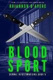 Blood Sport (Serial Investigations)
