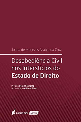 Desobediência Civil nos Interstícios do Estado de Direito