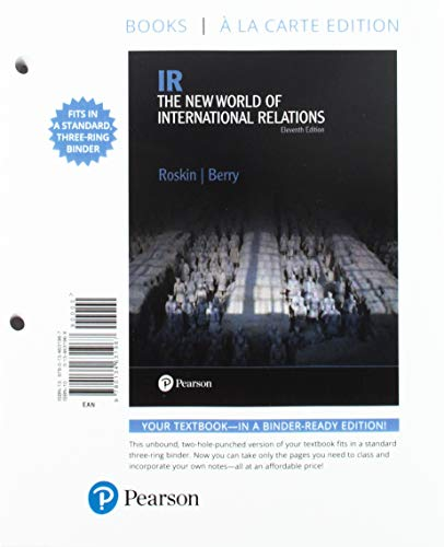 IR: The New World of International Relations -- Books a la Carte (11th Edition)