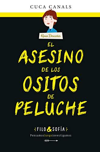 El Asesino De Los ositos de Peluche (Filo&Sofia)