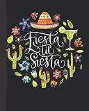 Fiesta 'til Siesta: Funny Cinco de Mayo Celebration - Mexican Folk Art Journal for Women Men - Blank Wide Ruled Notebook with Bonus Password Tracker - 8'x10'