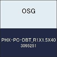 OSG 超硬ボール PHX-PC-DBT_R1X1.5X40 商品番号 3095251