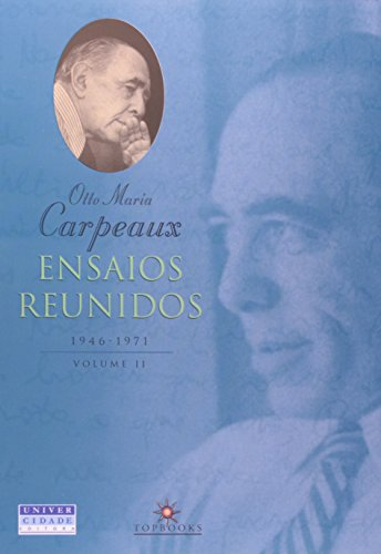 Ensaios Reunidos. 1946-1971 - Volume 2