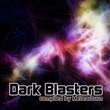 Dark Blasters (Compiled by Meteorburn)