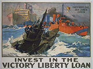 Poster World War One Recruitment Invest in the victory liberty loan they kept the sea lanes open