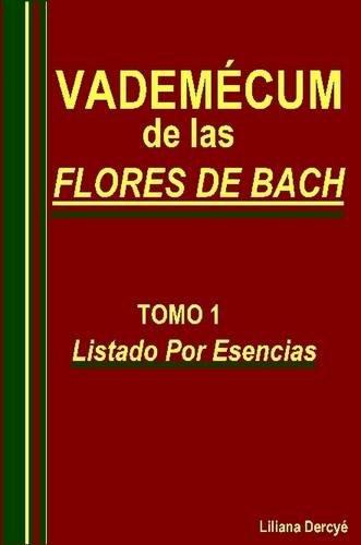 Vademecum De Las Flores De Bach Tomo 1