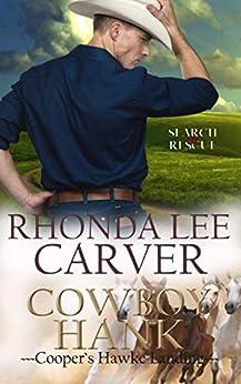 Cowboy Hank (Cooper's Hawke Landing Book 3) by [Rhonda Lee Carver]