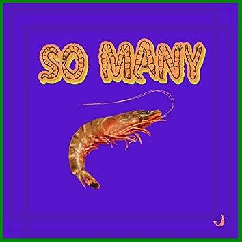 So Many Shrimp