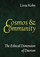 Cosmos and Community: The Ethical Dimension of Daoism