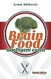 Brain Food - Intelligent essen