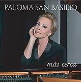 Paloma San Basilio - Más Cerca (Digipack) (CD)