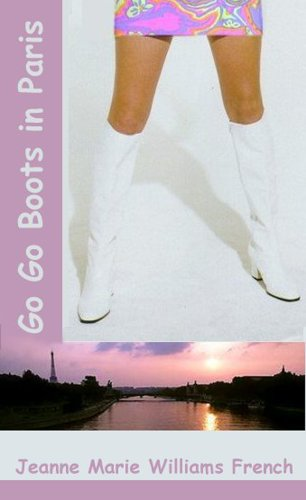 Go-Go Boots in Paris (English Edition)