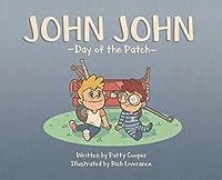 John John: Day of the Patch