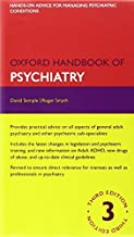 Oxford Handbook of Psychiatry 3e and Drugs in Psychiatry 2e Pack by David Semple (2013-05-11)