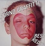 PORNO GRAFFITTI BEST RED'S