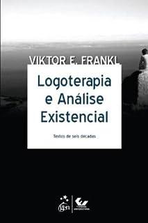 Logoterapia e Análise Existencial (Português)