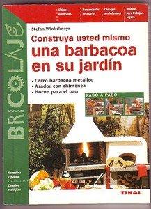 CONSTRUYA USTED MISMO UNA BARBACOA EN SU JARDIN