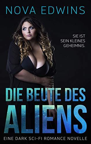 Die Beute des Aliens (Tedoleraner 5)