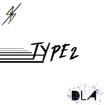Type2 (feat. Disciples of Los Angeles)