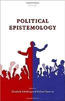 Political Epistemology (Mind Association Occasional)