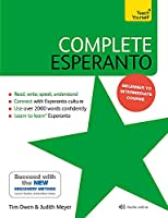Complete Esperanto: Learn to read, write, speak and understand Esperanto (Teach Yourself)